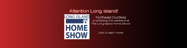 Northeast Ductless at the Long Island Fall Home Show